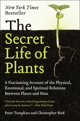 The Secret Life of Plants 9780060915872