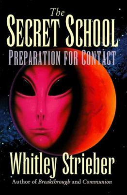 The Secret School: Preparation for Contact