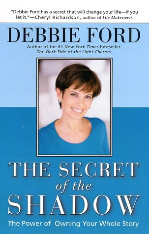 The Secret of the Shadow: The Power of Owning Your Story 9780062517838