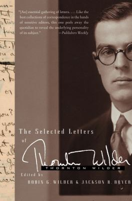 The Selected Letters of Thornton Wilder 9780060765088