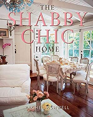 The Shabby Chic Home 9780060987688