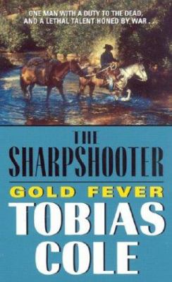 Sharpshooter, The: Gold Fever