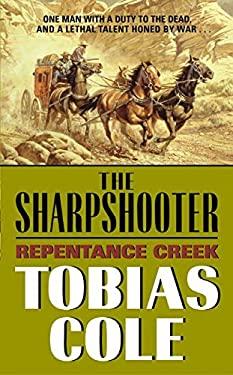 Sharpshooter, The: Repentance Creek