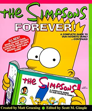 The Simpsons Forever!: A Complete Guide to Our Favorite Family...Continued 9780060987633