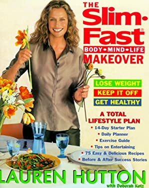 The Slim Fast Body Mind Life Makeover 9780060393359