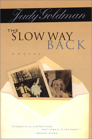 The Slow Way Back