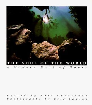 The Soul of the World: A Modern Book of Hours