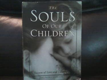 The Souls of Our Children: Lessons of Love and Guidance