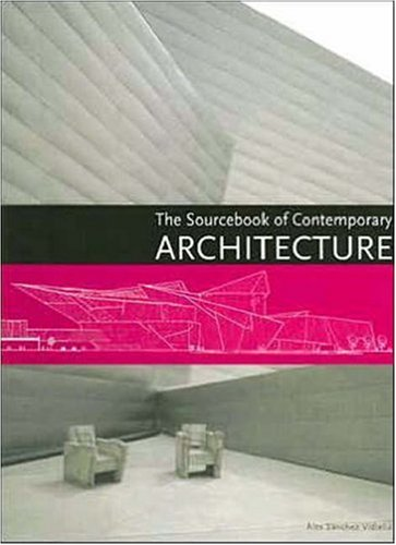 The Sourcebook of Contemporary Architecture 9780061241970