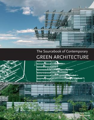 The Sourcebook of Contemporary Green Architecture 9780062004628