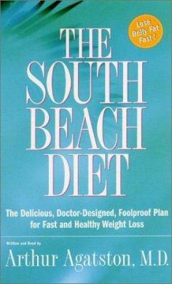 The South Beach Diet: The South Beach Diet