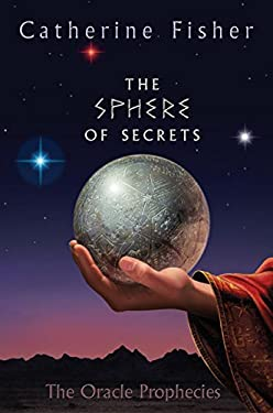 The Sphere of Secrets: Book Two of the Oracle Prophecies
