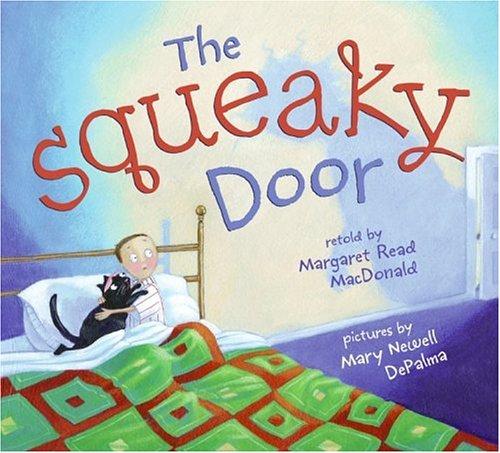 The Squeaky Door 9780060283735