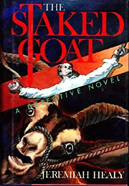 The Staked Goat: A Detective Novel