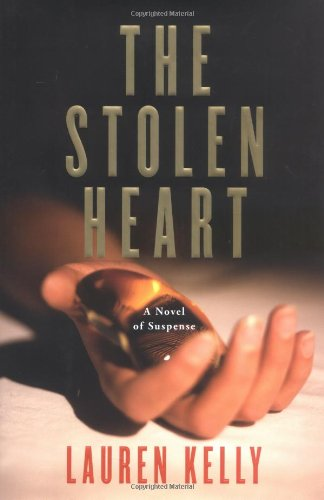 The Stolen Heart: A Novel of Suspense