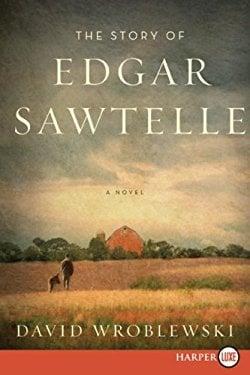 The Story of Edgar Sawtelle 9780061691621