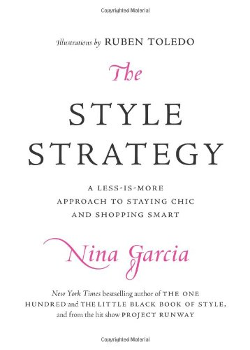 The Style Strategy: A Less-Is-More Approach to Staying Chic and Shopping Smart 9780061834011