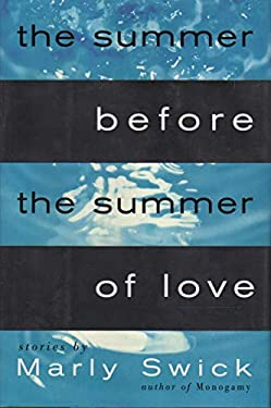 The Summer Before the Summer of Love: Stories