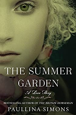 The Summer Garden: A Love Story 9780061988226