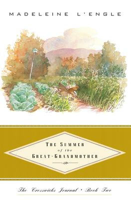 The Summer of the Great-Grandmother 9780062545060