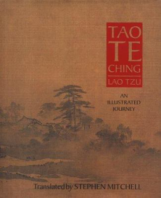 The Tao Te Ching: An Illustrated Journey
