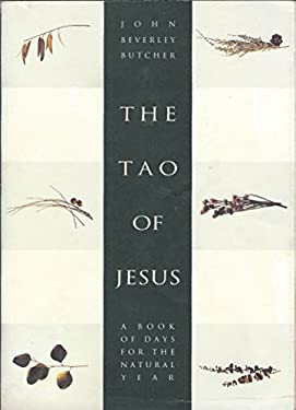 The Tao of Jesus: A Book of Days for the Natural Year