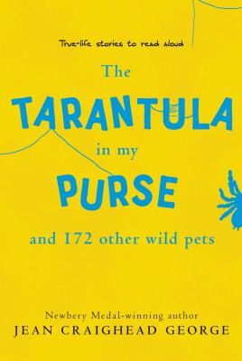 The Tarantula in My Purse: And 172 Other Wild Pets (9780064462013) photo