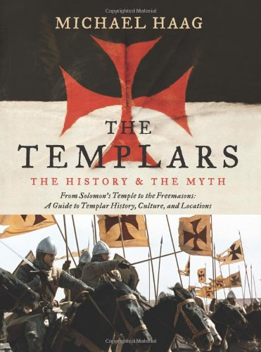 The Templars: The History and the Myth 9780061775932