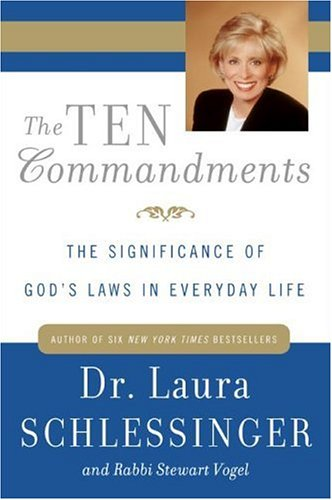 The Ten Commandments: The Significance of God's Laws in Everyday Life 9780060929961