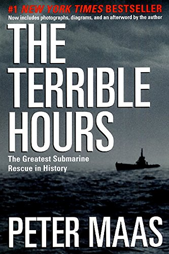 The Terrible Hours: The Greatest Submarine Rescue in History 9780060932770