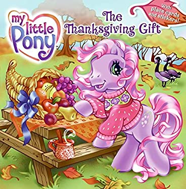 The Thanksgiving Gift [With Stickers and Decorated Place Cards]