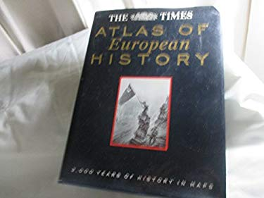 The Times Atlas of European History