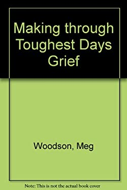 The Toughest Days of Grief