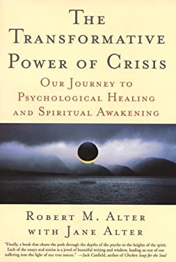 The Transformative Power of Crisis: Our Journey to Psychological Healing and Spiritual Awakening