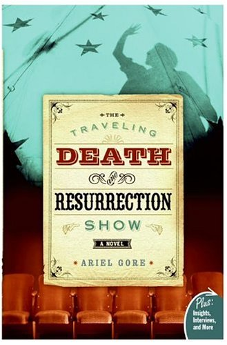 The Traveling Death and Resurrection Show: