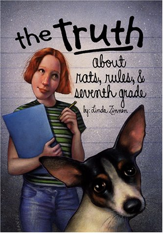 The Truth about Rats, Rules, & Seventh Grade