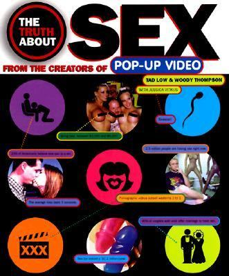 The Truth about Sex: By the Creators of Pop-Up Video