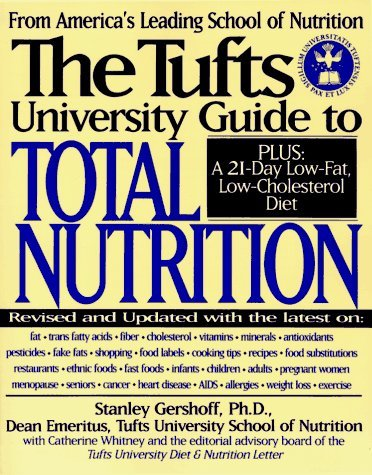 The Tufts University Guide to Total Nutrition: Second Edition