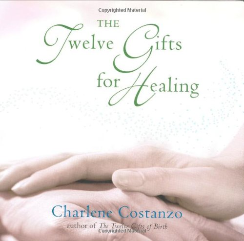 The Twelve Gifts for Healing 9780066211282
