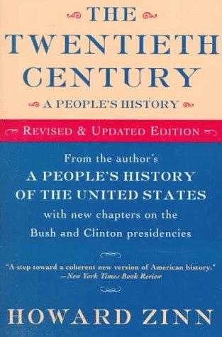 The Twentieth Century: A People's History