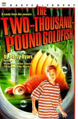The Two-Thousand-Pound Goldfish