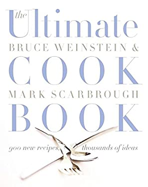 The Ultimate Cook Book: 900 New Recipes, Thousands of Ideas