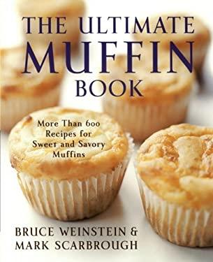 The Ultimate Muffin Book