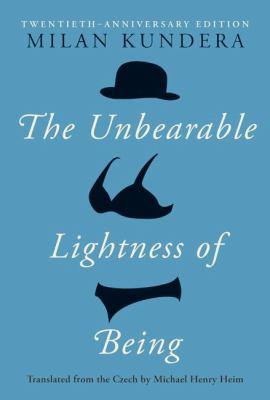 The Unbearable Lightness of Being: Twentieth Anniversary Edition 9780060597184