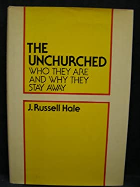 The Unchurched: Who They Are and Why They Stay Away