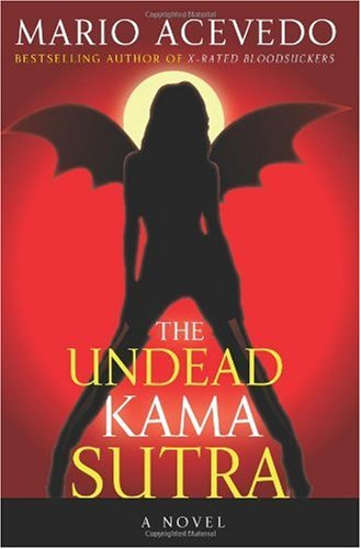 The Undead Kama Sutra 9780060833282