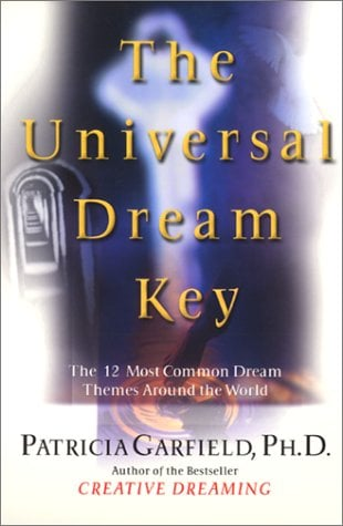 The Universal Dream Key: The 12 Most Common Dream Themes Around the World