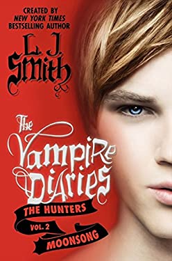 The Vampire Diaries: The Hunters: Moonsong 9780062017710