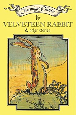 The Velveteen Rabbit & Other Stories Book and Charm [With Bunny Charm]