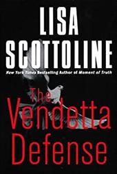 The Vendetta Defense LP - Scottoline, Lisa